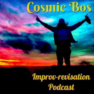 Cosmic Bos Improv-revisation
