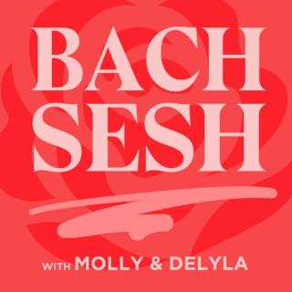 Bach Sesh with Molly & Delyla