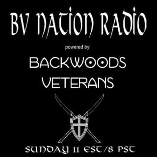 Backwoods Veterans (BV) Nation Radio