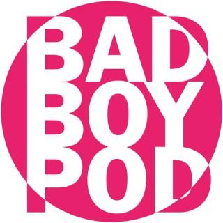 Bad Boy Pod