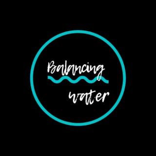 Balancing Water